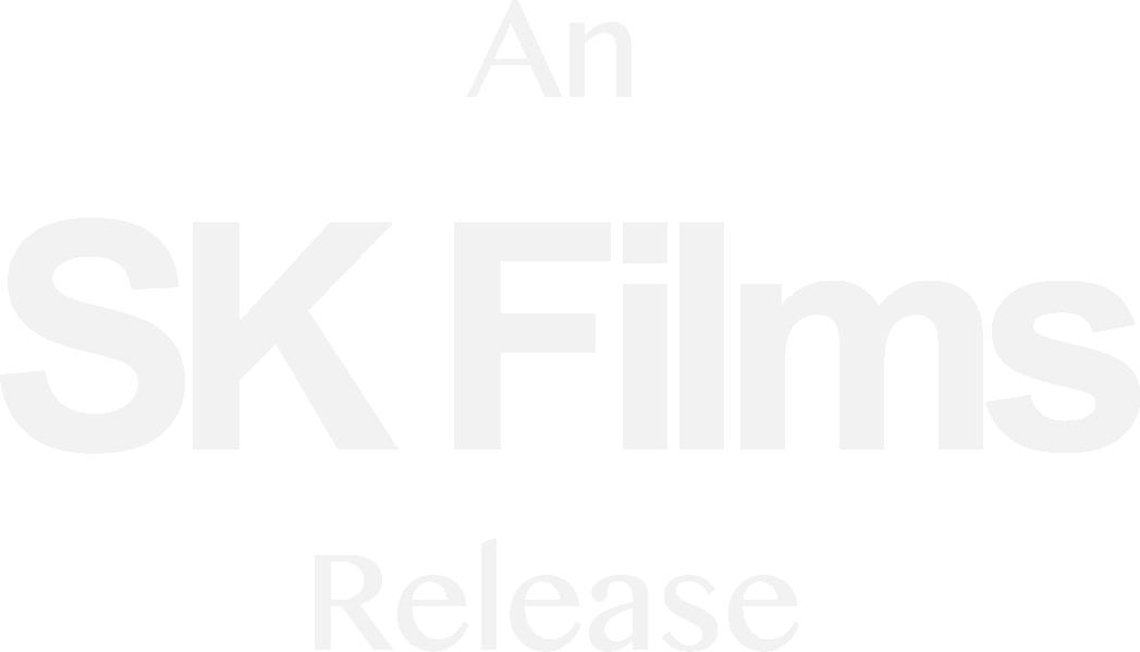 An SK Films Release